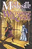 Modesitt, L. E., Jr.: Wellspring of Chaos