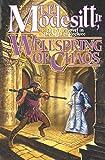 Modesitt, L. E.: Wellspring of Chaos (Saga of Recluce)