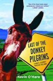 O'Hara, Kevin: Last Of The Donkey Pilgrims