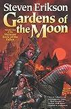 Erikson, Steven: Gardens of the Moon (The Malazan Book of the Fallen, Book 1)