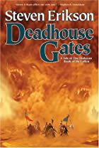 Deadhouse Gates (The Malazan Book of the…
