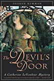Sharan Newman: The Devil's Door: A Catherine LeVendeur Mystery (Catherine Levendeur Mysteries)
