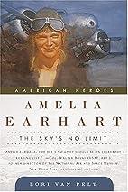 Amelia Earhart: The Sky's No Limit…