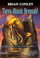 Tarra Khash: Hrossak! Tales of the Primal…