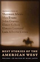 Best Stories of the American West, Volume I…