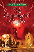The Graveyard Game by Kage Baker