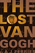 The Lost Van Gogh by A. J. Zerries