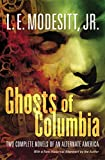 Modesitt, L. E.: Ghosts of Columbia (Ghost Trilogy)