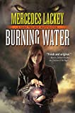 Lackey, Mercedes: Burning Water (Tor Horror)