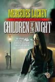 Lackey, Mercedes: Children of the Night: A Diana Tregarde Investigation