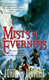 Wright, John C.: Mists of Everness : Being the Second Part of the War of the Dreaming