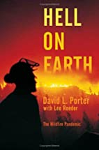 Hell on Earth: The Wildfire Pandemic by…
