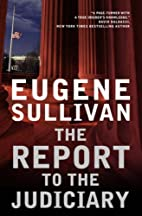 The Report to the Judiciary by Eugene…
