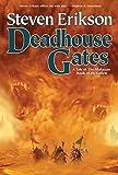 Erikson, Steven: Deadhouse Gates (The Malazan Book of the Fallen, Book 2)