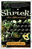 Vandermeer, Jeff: Shriek: An Afterword