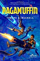 Ragamuffin by Tobias S. Buckell
