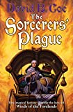 Coe, David B.: The Sorcerers' Plague: Book 1 of Blood of the Southlands