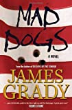 Grady, James: Mad Dogs