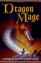 Dragon Mage: A Sequel to Dragon Magic by…