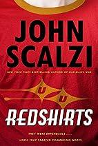 Redshirts: A Novel with Three Codas by John…
