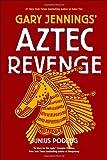 Jennings, Gary: Aztec Revenge