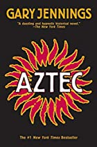 Aztec by Gary Jennings
