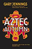 Gary Jennings: Aztec Autumn