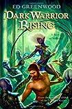 Greenwood, Ed: Dark Warrior Rising: A Novel of Niflheim (A Novel of Nifheim)