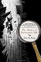 The Shadow of Reichenbach Falls by John R.…