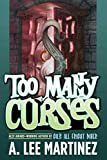 Martinez, A. Lee: Too Many Curses