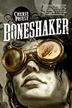 Boneshaker (Sci Fi Essential Books) by…