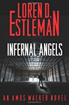Infernal Angels by Loren D. Estleman