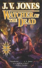Watcher of the Dead: Book Four of Sword of…