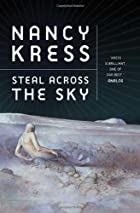 Steal Across the Sky by Nancy Kress