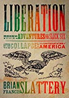 Liberation: Being the Adventures of the…