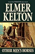 Other Men's Horses by Elmer Kelton