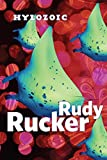 Rucker, Rudy: Hylozoic