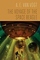 The Voyage of the Space Beagle by A. E. Van&hellip;