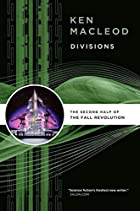 Divisions by Ken MacLeod