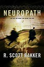 Neuropath by Scott Bakker