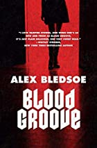 Blood Groove by Alex Bledsoe