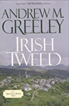 Irish Tweed by Andrew Greeley