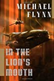 Flynn, Michael: In the Lion's Mouth