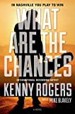 Rogers, Kenny: What Are the Chances