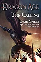 The Calling (Dragon Age) by David Gaider
