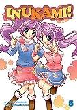 Acheter Inukami! volume 5 sur Amazon
