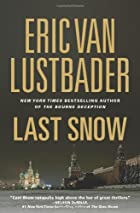 Last Snow by Eric Van Lustbader