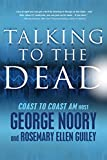 Noory, George: Talking to the Dead