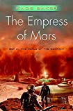 Baker, Kage: The Empress of Mars