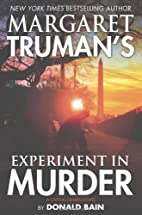 Margaret Truman's Experiment in Murder: A…